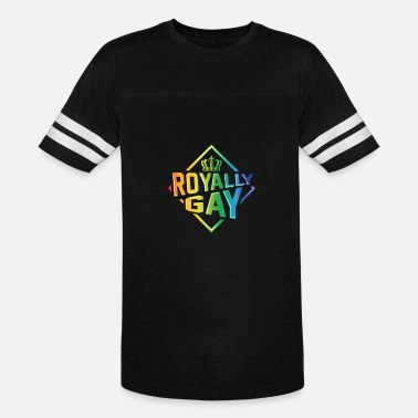 Royally Gay Love Live Proudly LGBT - Unisex Vintage Sport T-Shirt