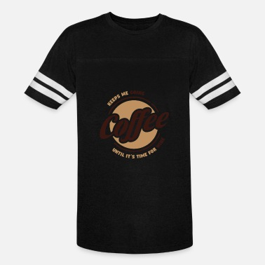Coffee And Wine Coffee - Wine - Vintage Sport T-Shirt