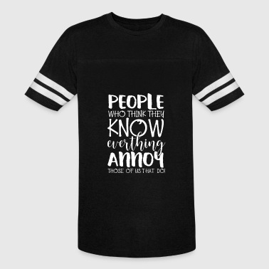Stupid Puns People who think they know everything pun gift - Vintage Sport T-Shirt