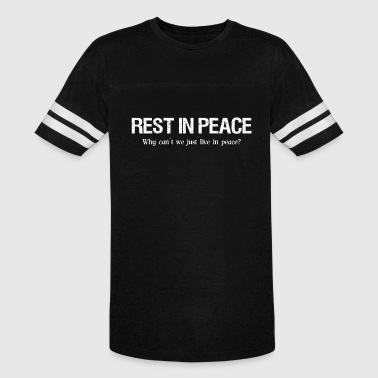 Rest in peace - Vintage Sport T-Shirt