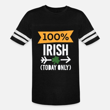 St. Patrick's Day - 100% Irish Today Only - Unisex Vintage Sport T-Shirt