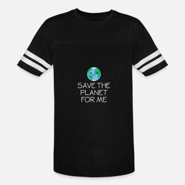 Globe Save The Planet Smiling Globe Save The Planet For Me - Earth Day - Vintage Sport T-Shirt