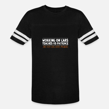 Work On Cars Working on cars teaches us... - Unisex Vintage Sport T-Shirt