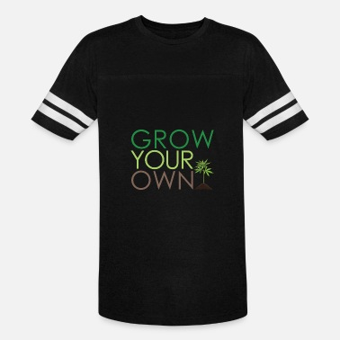 Growing Plants Grow Your Own Plants - Vintage Sport T-Shirt