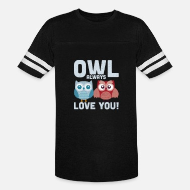 Owl Always Love You Owl Always Love You - Unisex Vintage Sport T-Shirt