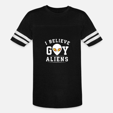 Gay Alien I believe gay aliens - Unisex Vintage Sport T-Shirt