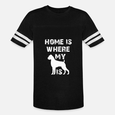 Home Is Where My Mom Is Home is where my boxer is - Vintage Sport T-Shirt