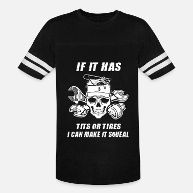 Mechanical Tire If It Has Tits Or Tires Aircraft Mechanic T-Shirt - Vintage Sport T-Shirt