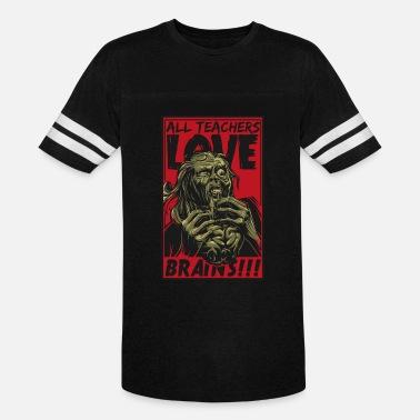dd556670 All Teachers Love Brains Halloween Teacher T-Shirt - Unisex Vintage Sport T- Shirt
