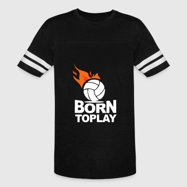 Volleyball Born to play - Vintage Sport T-Shirt