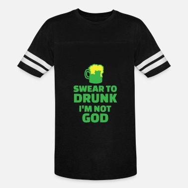 Shop Swear To Drunk T-Shirts online | Spreadshirt