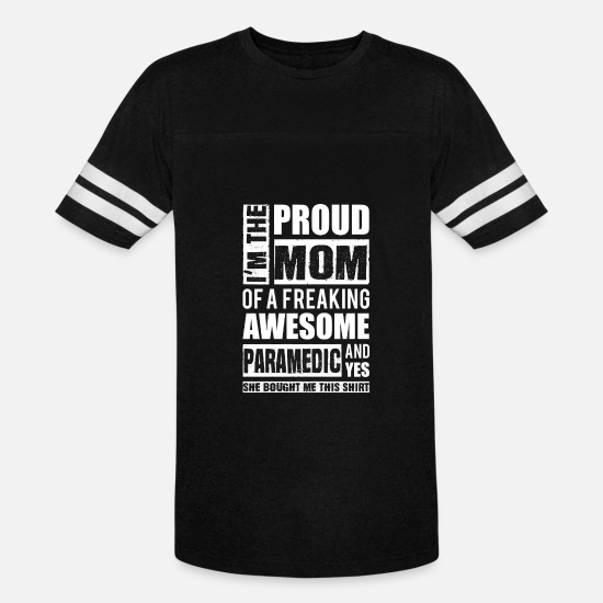Paramedic T-Shirts - Paramedic - Proud mom of an awesome paramedic - Unisex Vintage Sport T-Shirt black/white