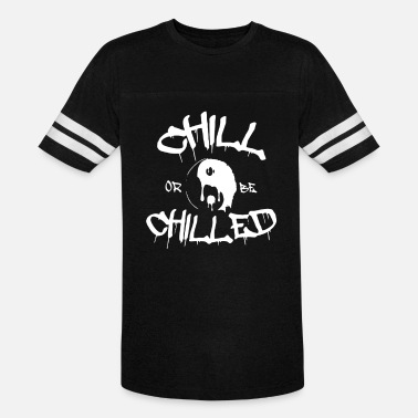 And Chill Chill or Chilled - Vintage Sport T-Shirt