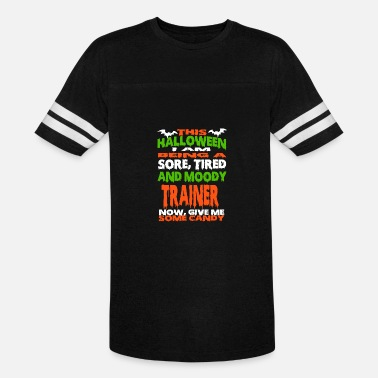 Shir Trainer - HALLOWEEN SORE, TIRED & MOODY FUNNY SHIR - Vintage Sport T-Shirt