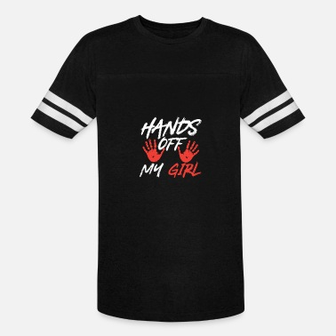 Hands Off My Girl Hands Off my Girl - Vintage Sport T-Shirt