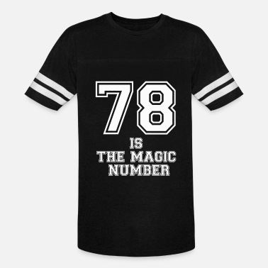 Magic Number 78 Is The Magic Number - Vintage Sport T-Shirt