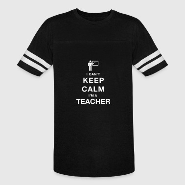 I CAN T KEEP CALM teacher - Vintage Sport T-Shirt