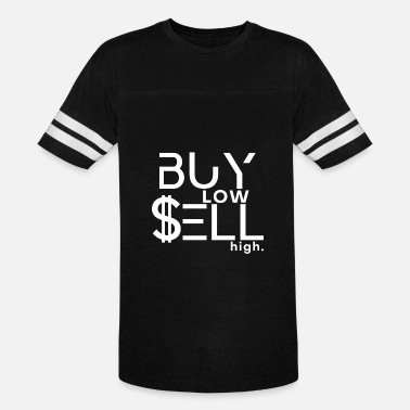 Buy Low Sell High Trader Broker stock market - Unisex Vintage Sport T-Shirt