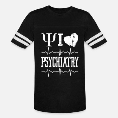Psychiatry I Love Psychiatry Shirt - Vintage Sport T-Shirt
