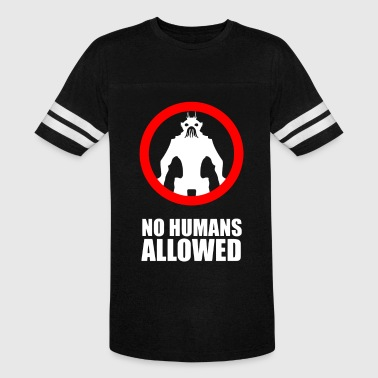 No Humans Allowed - Vintage Sport T-Shirt