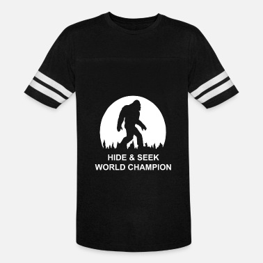 Bigfoot Hide And Seek Bigfoot Hide and Seek World Champion - Unisex Vintage Sport T-Shirt