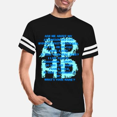 Attention Attention Deficit Hyperactivity Disorder - Unisex Vintage Sport T-Shirt
