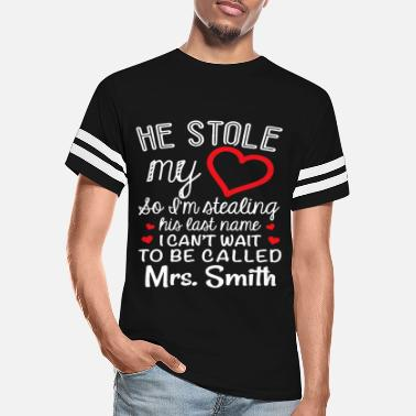 I Steal Hearts he stole my heart so i m stealing his last name i - Unisex Vintage Sport T-Shirt