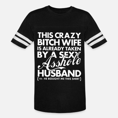 This crazy bitch wife is already taken by a sexy a - Unisex Vintage Sport T-Shirt