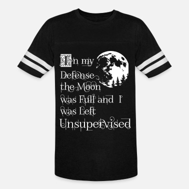 In my defense the moon was full and I was left uns - Unisex Vintage Sport T-Shirt