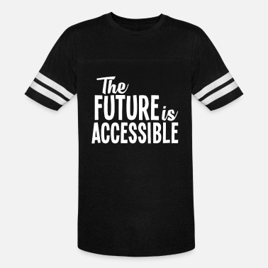 Intersectionality The Future is Accessible, Visibility Disability - Unisex Vintage Sport T-Shirt