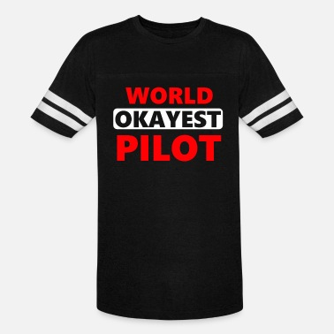63b9482a97 world okayest pilot pilot saying quote funny - Unisex Vintage Sport T-Shirt