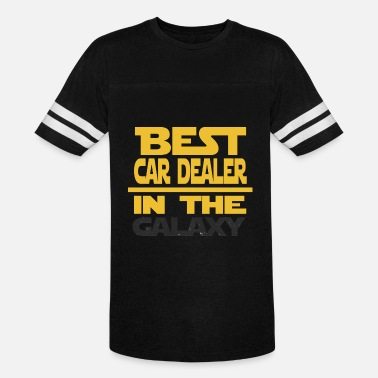 Car Dealers Best Car Dealer In The Galaxy Funny Gift - Unisex Vintage Sport T-Shirt