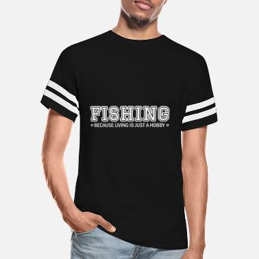Fishing Quote Fishing quote - Unisex Vintage Sport T-Shirt