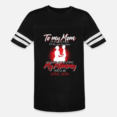 Motherly Love To My Mom Love Son - Unisex Vintage Sport T-Shirt