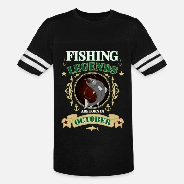 Fishing legends are born in October - Unisex Vintage Sport T-Shirt