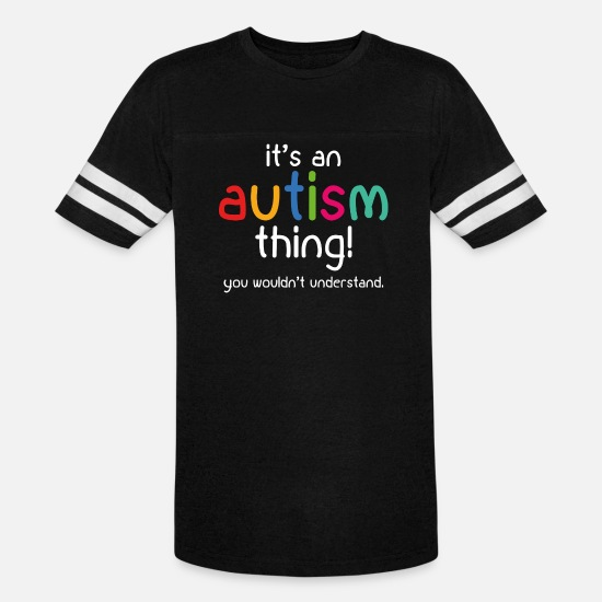 Autism T-Shirts - It's an autism thing! - Unisex Vintage Sport T-Shirt black/white