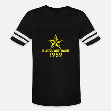 Year Of Birth Star Was born in 1959, year of birth, gift - Unisex Vintage Sport T-Shirt