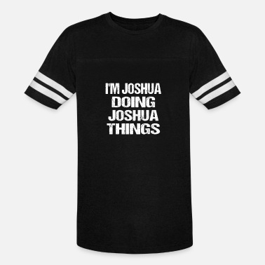 Joshua Personalized Name Gift for Joshua - Unisex Vintage Sport T-Shirt