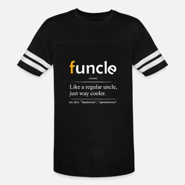 Funcle Definition Handsome Spontaneous Best Uncle - Unisex Vintage Sport T-Shirt