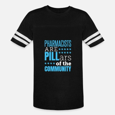 Pharmacist Pharmacists Are Pillars Of The Community - Unisex Vintage Sport T-Shirt