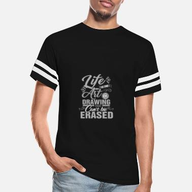 Artfetish Life is the art of drawing that can't be erased - Unisex Vintage Sport T-Shirt