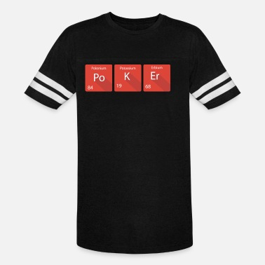 All In Poker Geek Periodic Table Poker - Unisex Vintage Sport T-Shirt