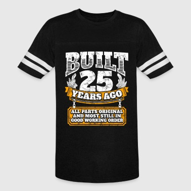 25th birthday gift idea: Built 25 years ago Shirt - Vintage Sport T-Shirt