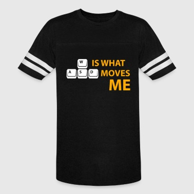 04 wasd is what moves me - Vintage Sport T-Shirt