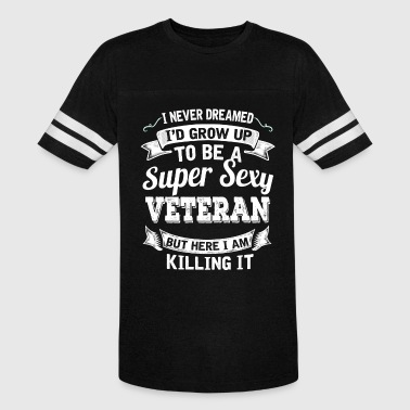 I'D Grow Up To Be A Super Sexy Veteran - Vintage Sport T-Shirt