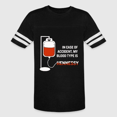 In case of accident My blood type is Hennessy - Vintage Sport T-Shirt