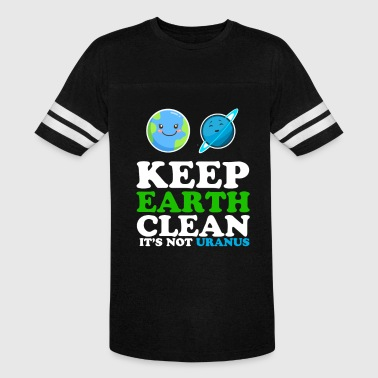 Earth day funny - Vintage Sport T-Shirt