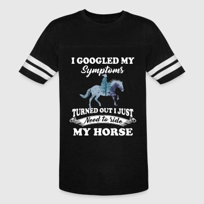 I just need to ride my horse - Vintage Sport T-Shirt