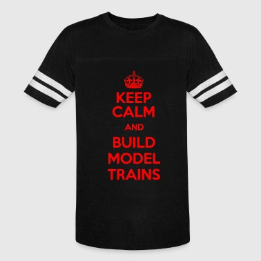 KEEP CALM BUILD MODEL TRAINS - Vintage Sport T-Shirt