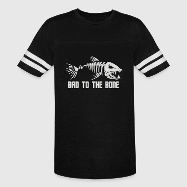 Bad To The Bone Fish - Vintage Sport T-Shirt